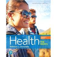 Health The Basics by Donatelle, Rebecca J., 9780134709680