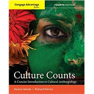 Cengage Advantage Books: Culture Counts A Concise Introduction to Cultural Anthropology by Nanda, Serena; Warms, Richard L., 9781337109680