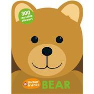 Sticker Friends: Bear by Priddy, Roger, 9780312519681