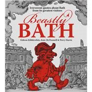 Beastly Bath by Kibblewhite, Gideon; Mcdonnell, Kate; Harris, Perry, 9780750959681