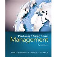 Purchasing and Supply Chain Management by Monczka, Robert M.; Handfield, Robert B.; Giunipero, Larry C.; Patterson, James L., 9781285869681