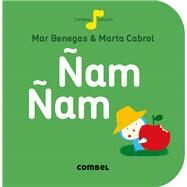 Ñam ñam by Benegas, Mar; Cabrol, Marta, 9788498259681