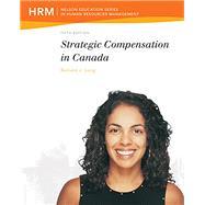 Strategic Compensation in Canada, 5th Edition by Long, 9780176509682