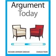 Argument Today by Johnson-Sheehan, Richard; Paine, Charles, 9780205209682