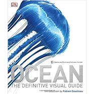Ocean by DK Publishing; Cousteau, Fabien, 9781465419682