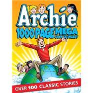 Archie 1000 Page Comics Mega-Digest by ARCHIE SUPERSTARS, 9781619889682