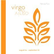 Signs of the Zodiac: Virgo by Troni, Patrizia, 9788854409682