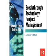 Breakthrough Technology Project Management by Lientz,Bennet, 9780124499683