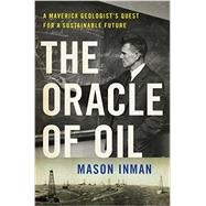 The Oracle of Oil by Inman, Mason, 9780393239683
