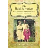 The Maid Narratives by Van Wormer, Katherine; Jackson, David W., III; Sudduth, Charletta, 9780807149683