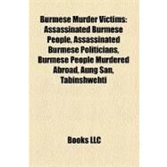 Burmese Murder Victims by , 9781156459683
