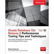 Oracle Database 12c Release 2 Performance Tuning Tips & Techniques by Niemiec, Richard, 9781259589683