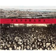 Panorama Tales from San Francisco's 1915 Pan-Pacific International Exposition by Bruno, Lee, 9781937359683