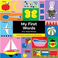 My First Words by Metsola, Aino-Maija, 9781626869684