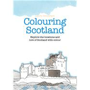 Colouring Scotland by Henderson, Laura, 9781910449684