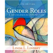 Gender Roles: A Sociological Perspective by Lindsey; Linda L, 9780205899685