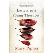 Letters to a Young Therapist by Pipher, Mary, 9780465039685