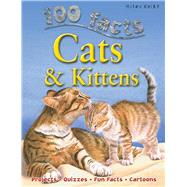100 Facts - Cats & Kittens by Parker, Steve; de la Bedoyere, Camilla; Matthews, Rupert; Smith, Jeremy, 9781842369685