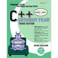 C++ Without Fear Barnes & Noble Special Edition by Overland, Brian, 9780134299686