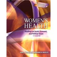 Women's Health: Readings On Social Economic And Political Issues by Worcester, Nancy, 9780757559686