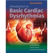 Introduction to Basic Cardiac Dysrhythmias by Atwood, Sandra; Stanton, Cheryl; Storey-Davenport, Jenny, 9781284139686