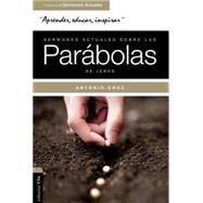 Sermones actuales sobre las parábolas de Jesús by Cruz, Antonio, 9788482679686