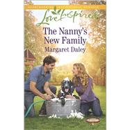 The Nanny's New Family by Daley, Margaret, 9780373879687