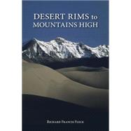 Desert Rims to Mountains High by Fleck, Richard Francis, 9780871089687
