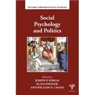 Social Psychology and Politics by Forgas; Joseph P., 9781138829688
