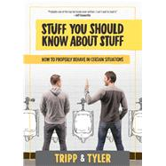 Stuff You Should Know About Stuff by Crosby, Tripp; Stanton, Tyler, 9781939529688