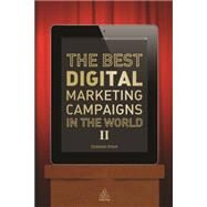 The Best Digital Marketing Campaigns in the World II by Ryan, Damian, 9780749469689