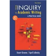 From Inquiry to Academic Writing with 2016 MLA Update by Greene, Stuart; Lidinsky, April, 9781319089689