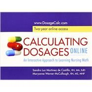 Calculating Dosages Online by De Castillo, Sandra Luz Martinez, 9780803639690