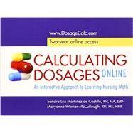 Calculating Dosages Online by De Castillo, Sandra Luz Martinez, 9780803639690