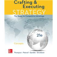 Crafting and Executing Strategy: Concepts by Arthur Thompson, 9781259899690