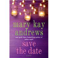 Save the Date by Andrews, Mary Kay, 9781250019691