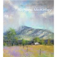 The Landscape Paintings of Richard Mckinley by Mckinley, Richard, 9781440339691