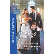 Third Time's the Bride! by Lovelace, Merline, 9780373659692