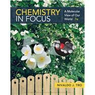 Chemistry in Focus A Molecular View of Our World by Tro, Nivaldo J., 9781337399692