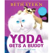 Yoda Gets a Buddy by Stern, Beth; Crane, Devin, 9781481469692