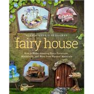 Fairy House by Schramer, Mike; Schramer, Debbie, 9781939629692