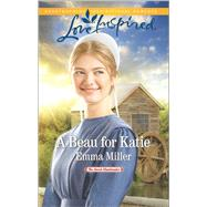 A Beau for Katie by Miller, Emma, 9780373719693