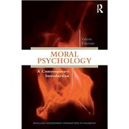 Moral Psychology: A Contemporary Introduction by Tiberius; Valerie, 9780415529693