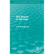 The Empire of the East (Routledge Revivals) by Mishan; E. J., 9781138919693
