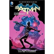 Batman Vol. 8: Superheavy by SNYDER, SCOTTCAPULLO, GREG, 9781401259693