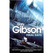 Final Days by Gibson, Gary, 9780330519694
