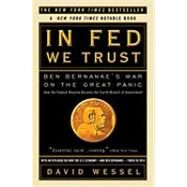 In FED We Trust by WESSEL, DAVID, 9780307459695