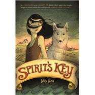 Spirit's Key by Cohn, Edith, 9781250079695