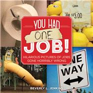 You Had One Job! by Jenkins, Beverly L., 9781449479695