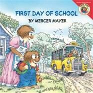 First Day of School by Mayer, Mercer, 9780060539696